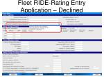 fleet ride rating entry application declined