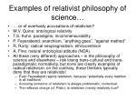 examples of relativist philosophy of science