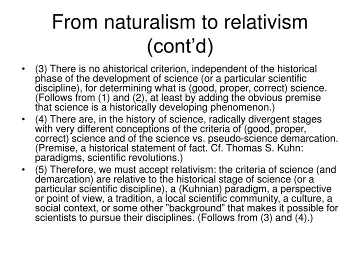 From naturalism to relativism (cont'd)