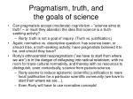 pragmatism truth and the goals of science