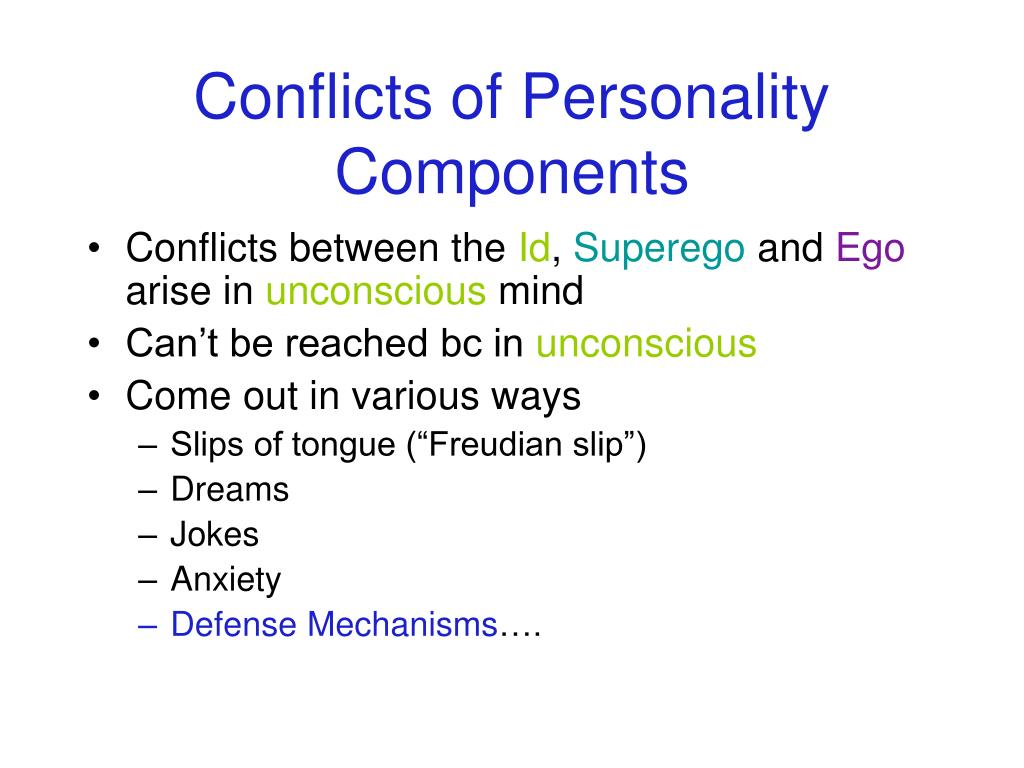 Conflicts of Personality Components