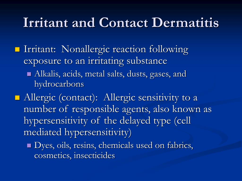Irritant and Contact Dermatitis