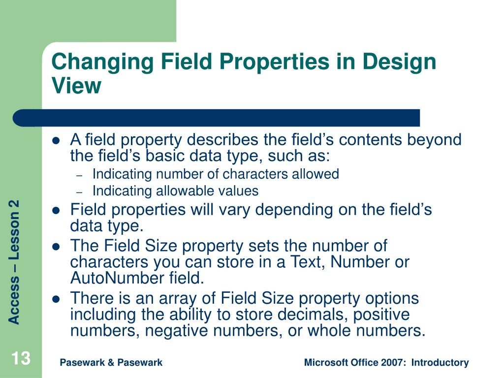 Changing Field Properties in Design View