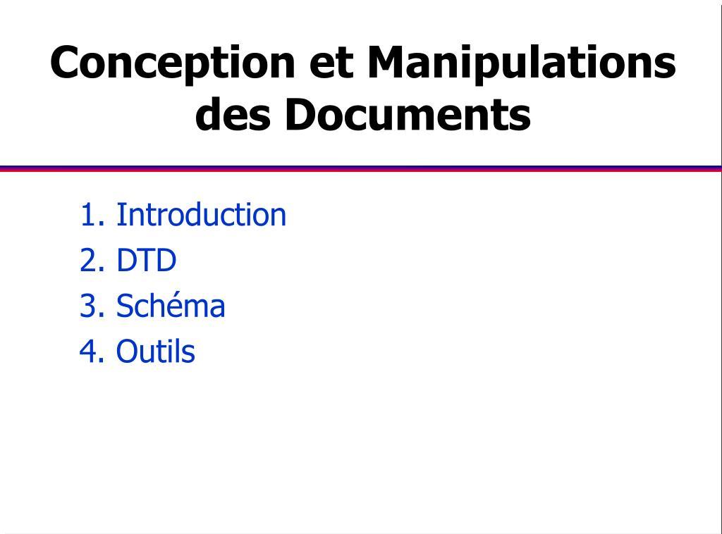 Conception et Manipulations