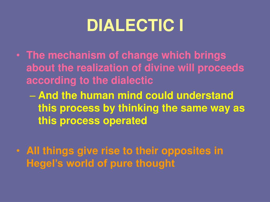 DIALECTIC I