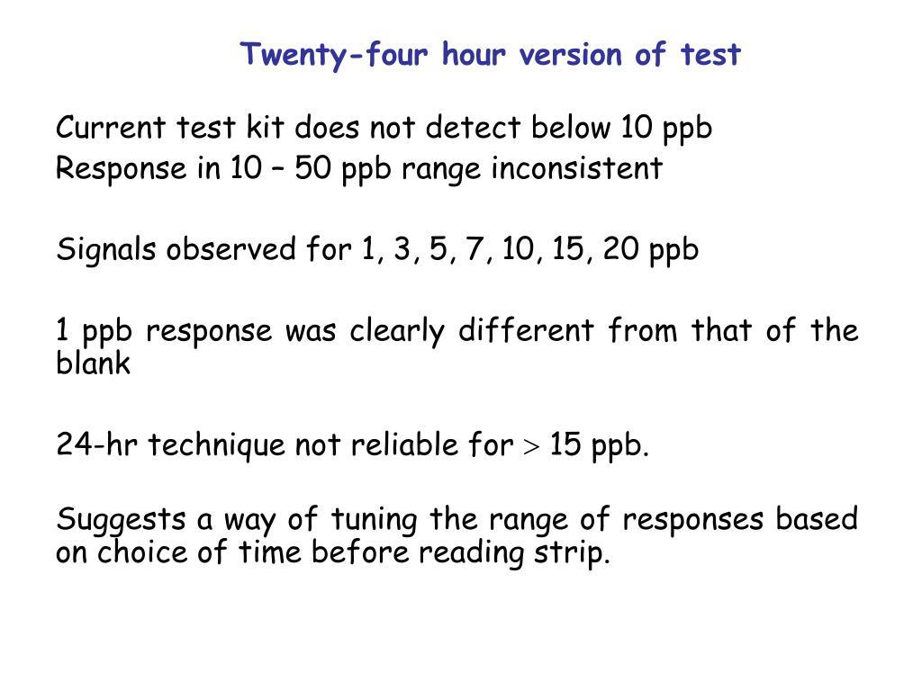 Twenty-four hour version of test