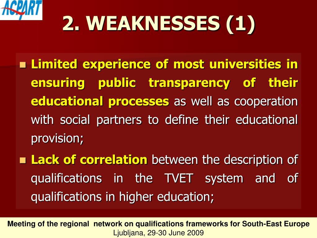 2. WEAKNESSES (1)
