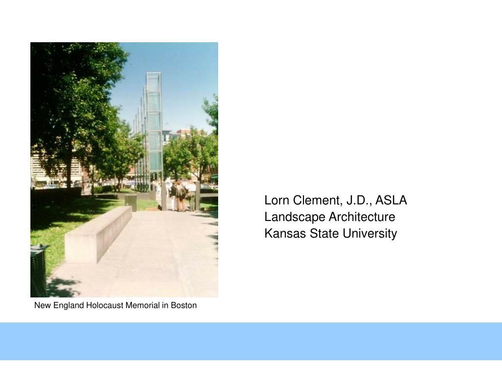 Lorn Clement, J.D., ASLA