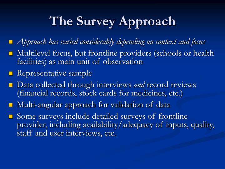 The Survey Approach