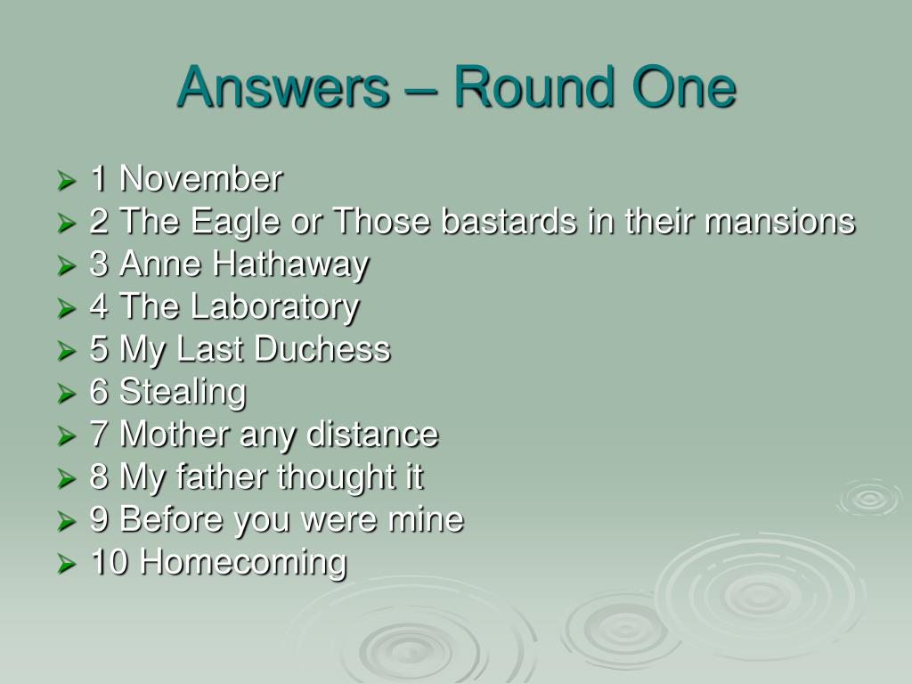 Answers – Round One