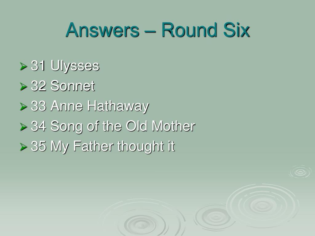 Answers – Round Six