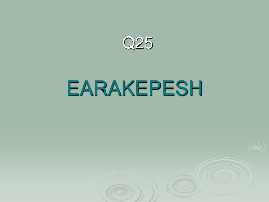 EARAKEPESH