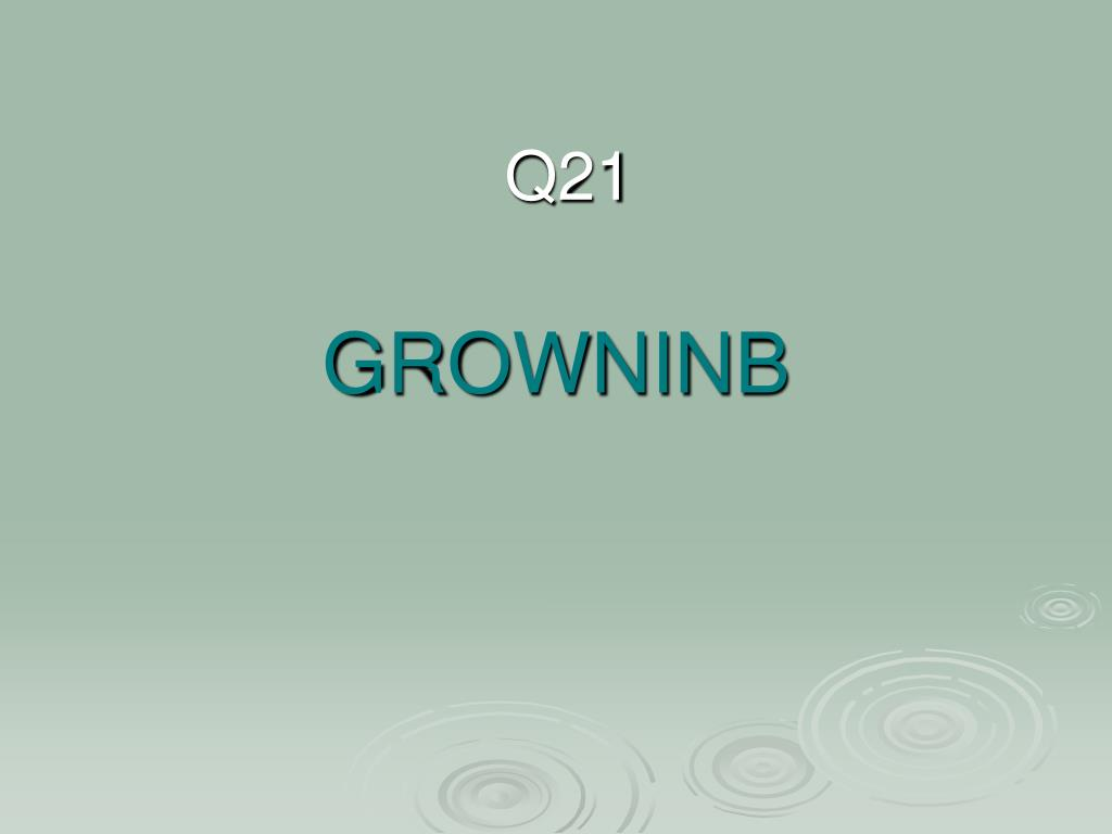 GROWNINB