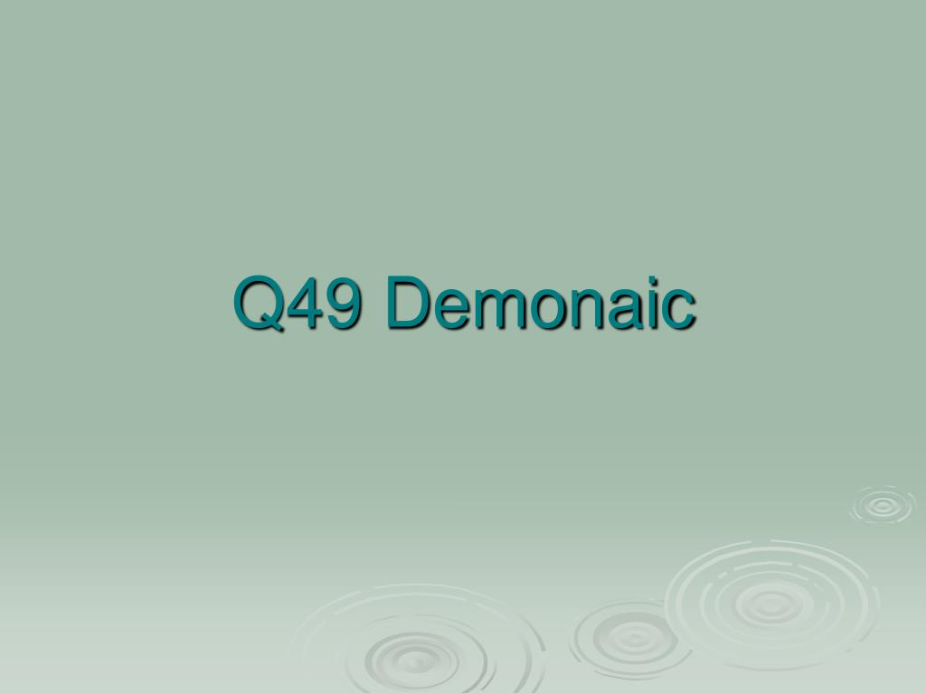 Q49 Demonaic
