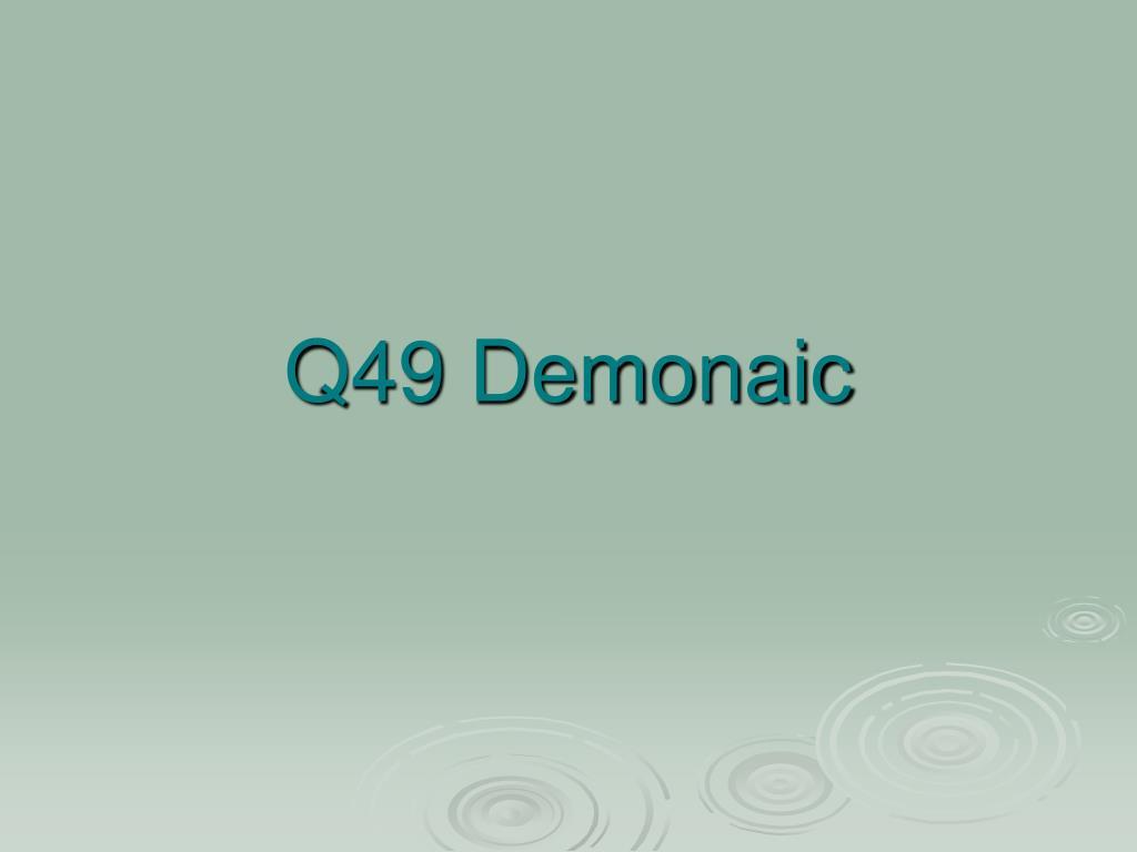 Q49 Demonaic