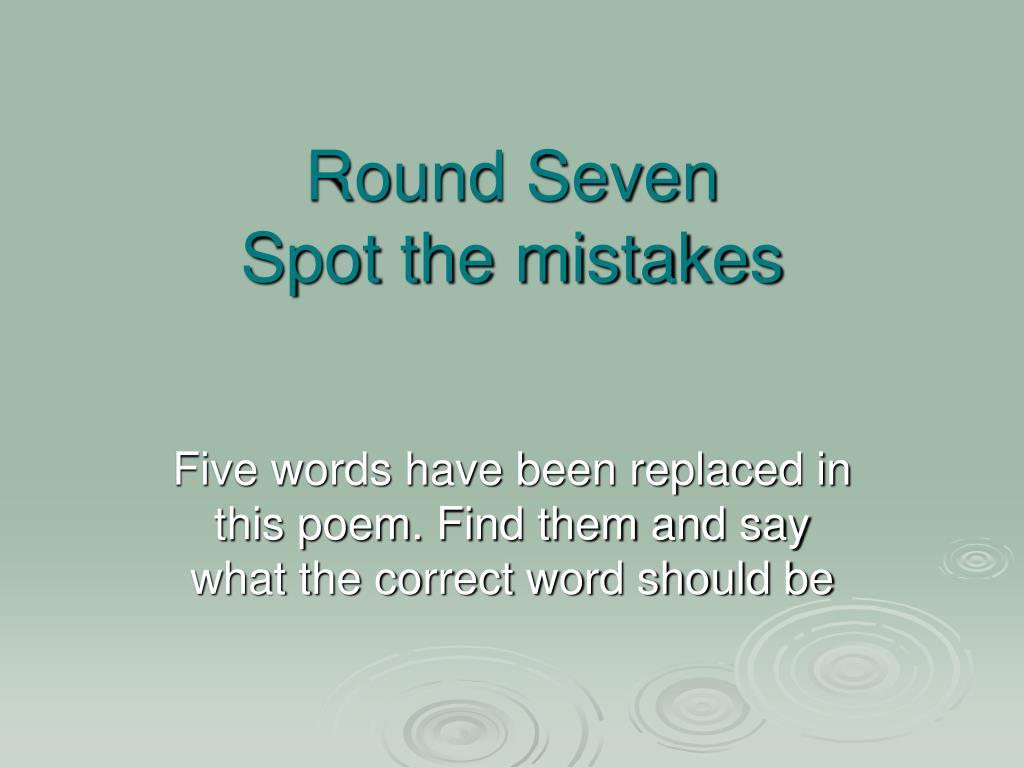 Round Seven