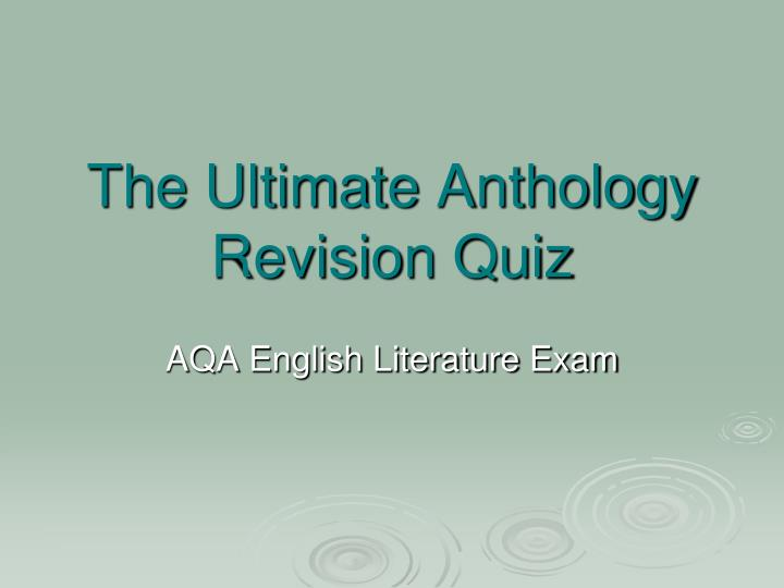 The ultimate anthology revision quiz l.jpg