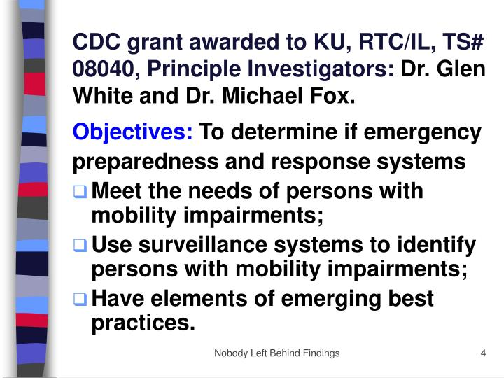 CDC grant awarded to KU, RTC/IL, TS# 08040, Principle Investigators:
