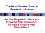 the next disaster avian pandemic influenza