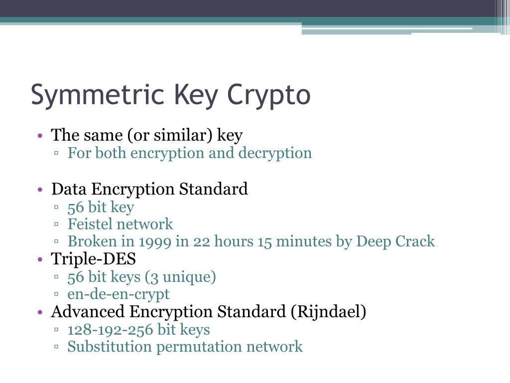 Symmetric Key Crypto