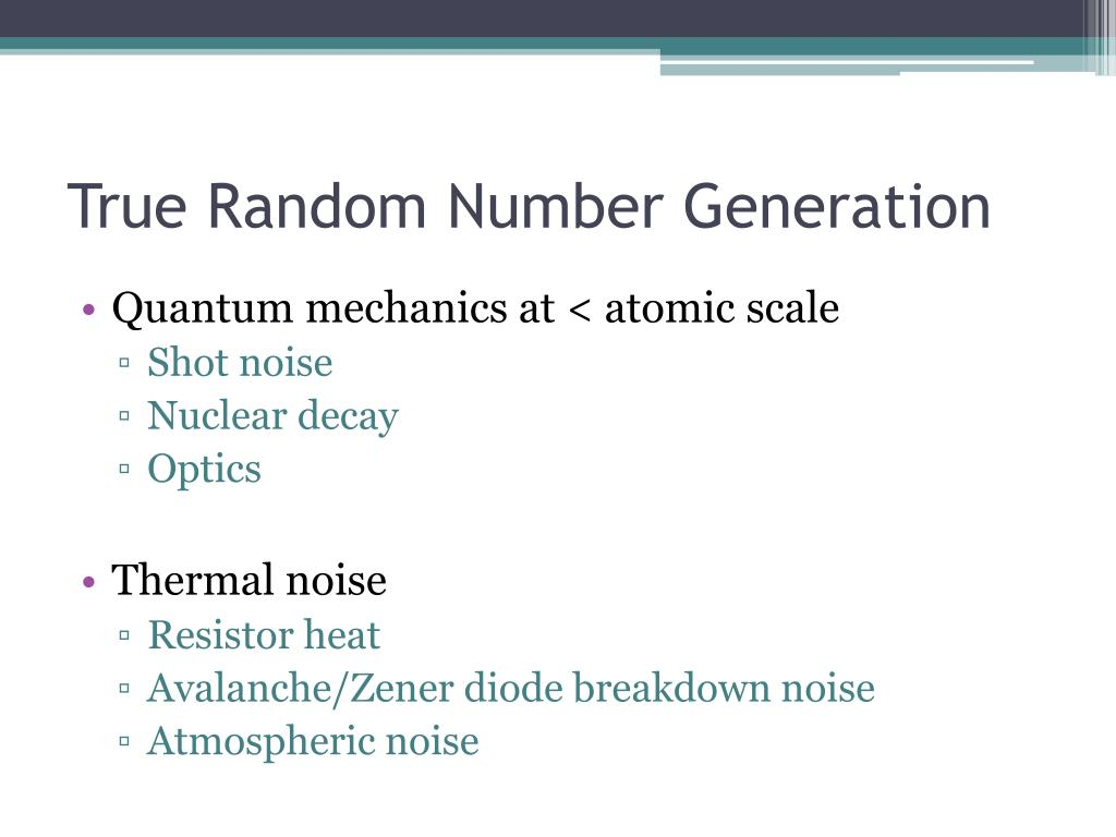 True Random Number Generation