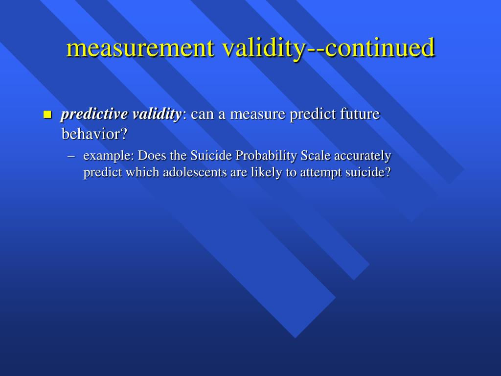 measurement validity--continued
