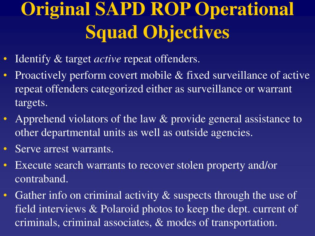 Original SAPD ROP Operational Squad Objectives