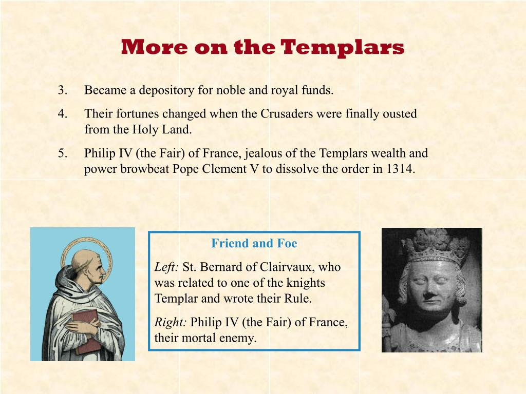 More on the Templars
