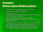 patellar dislocation subluxation