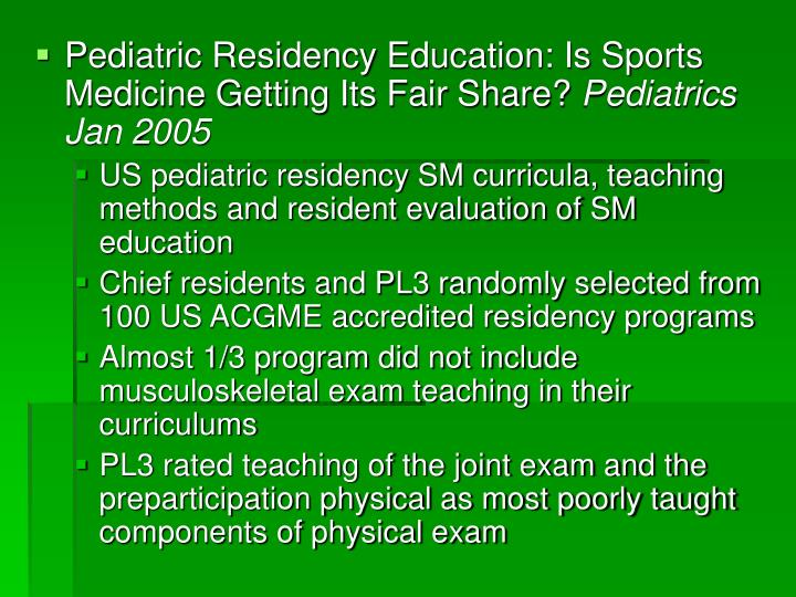 Pediatric Residency Education: Is Sports Medicine Getting Its Fair Share?