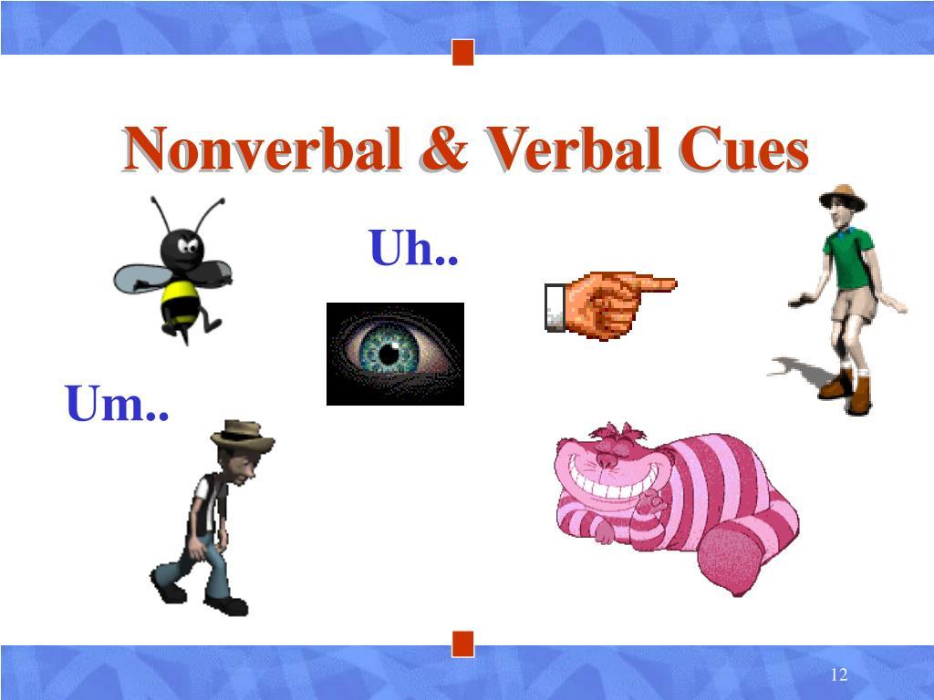Nonverbal & Verbal Cues