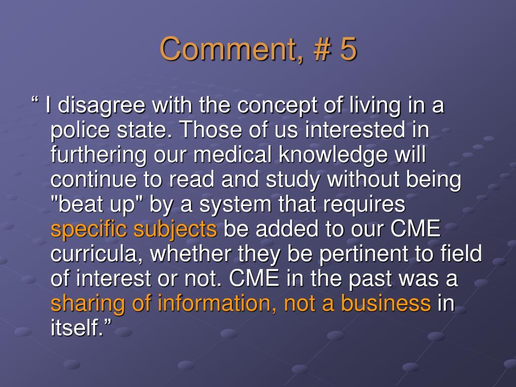 Comment, # 5