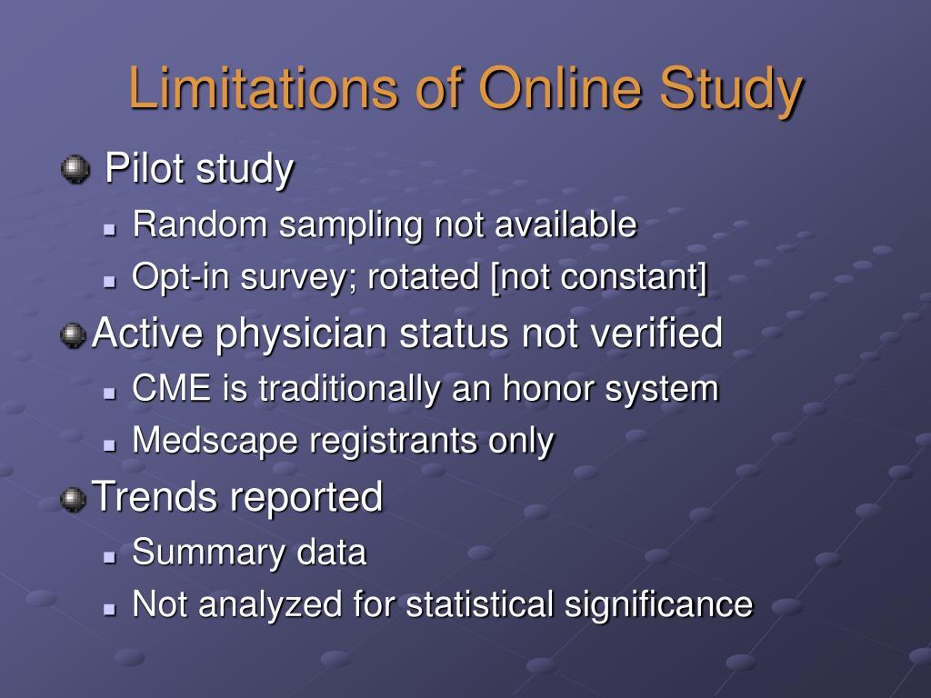 Limitations of Online Study