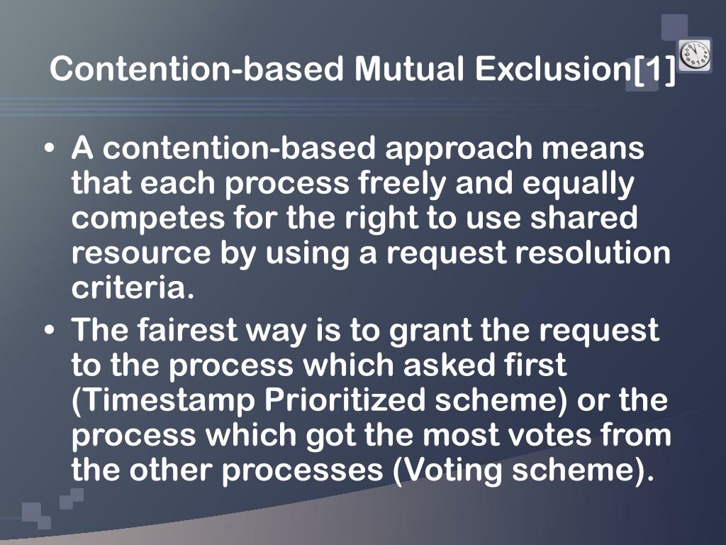 Contention-based Mutual Exclusion[1]
