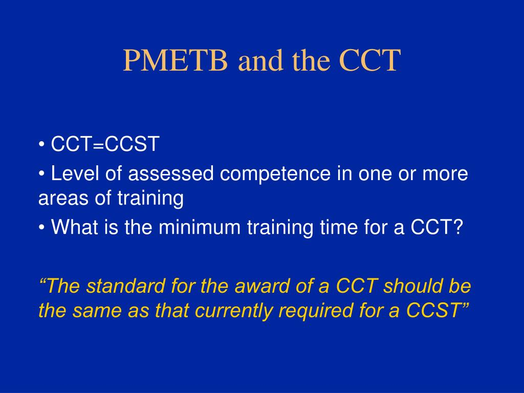 PMETB and the CCT