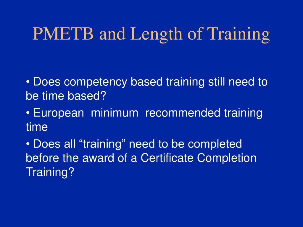 PMETB and Length of Training