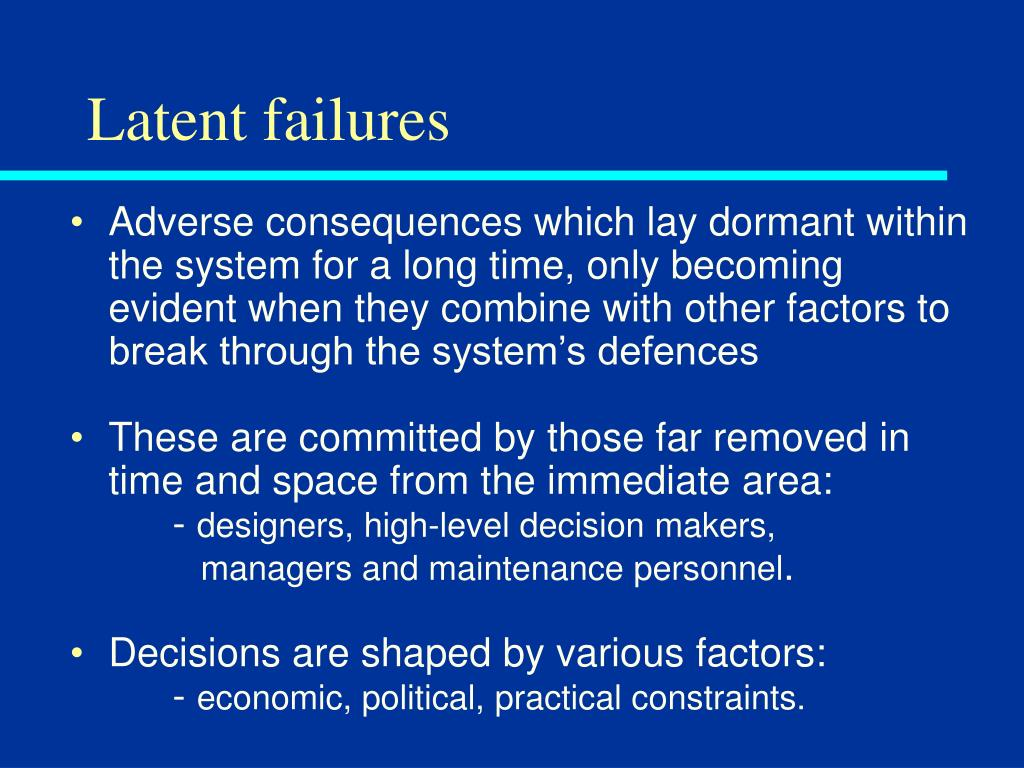 Latent failures