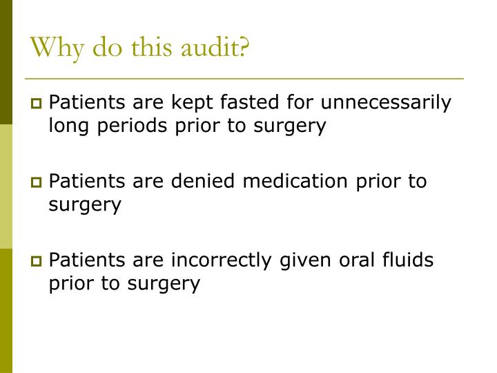 Why do this audit