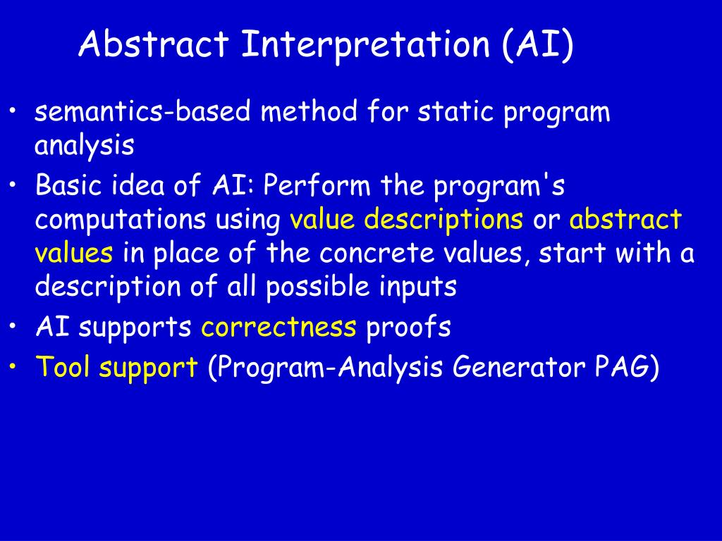 Abstract Interpretation (AI)