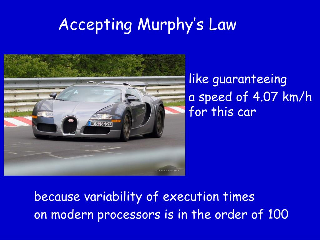 Accepting Murphy's Law