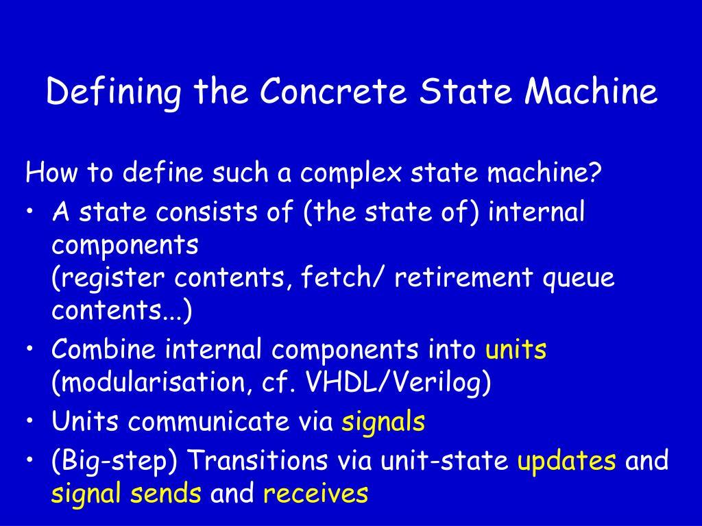 Defining the Concrete State Machine