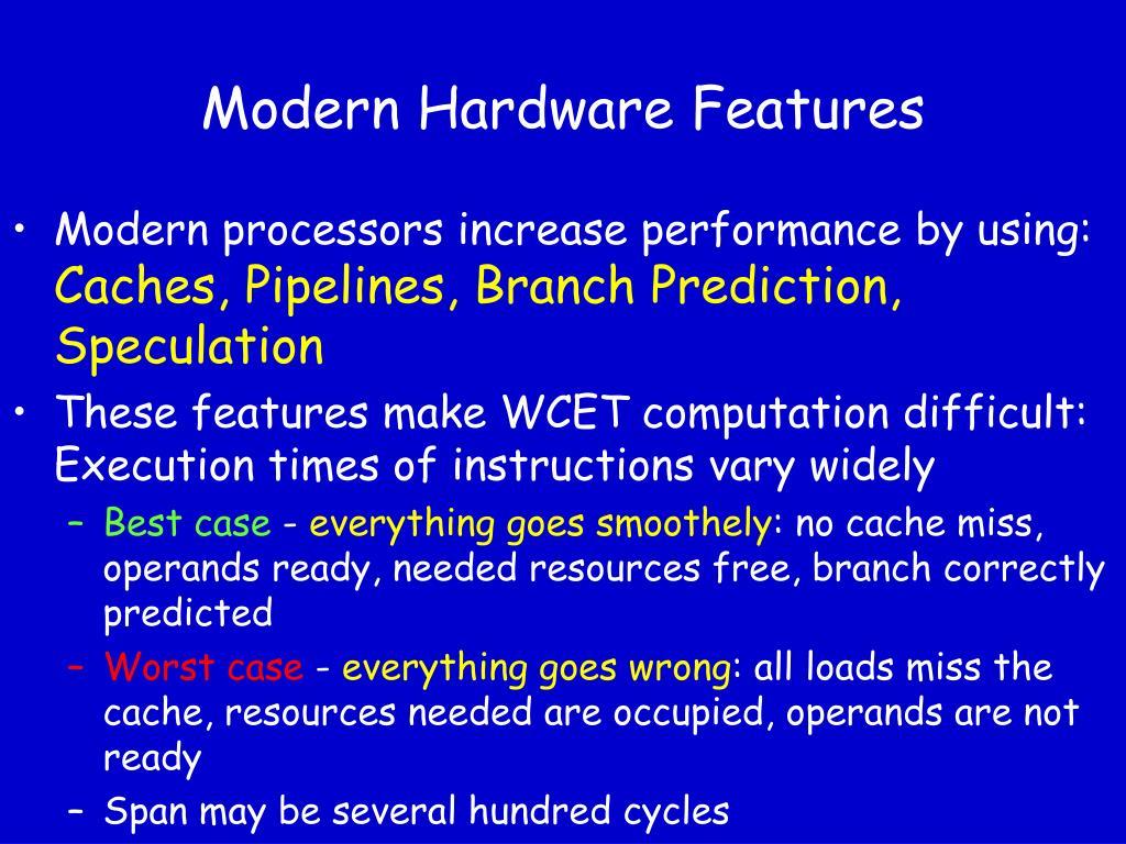 Modern Hardware Features