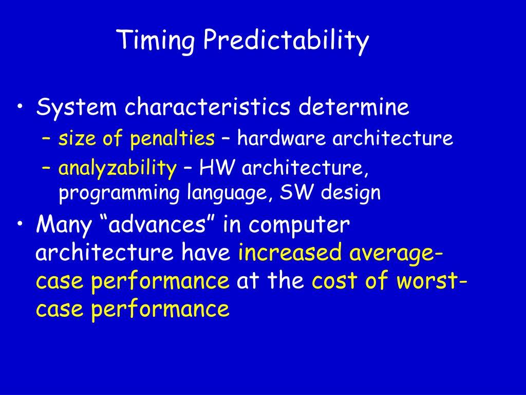 Timing Predictability