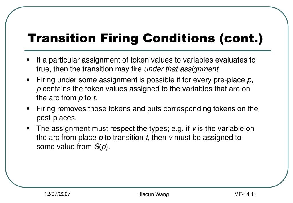 Transition Firing Conditions (cont.)