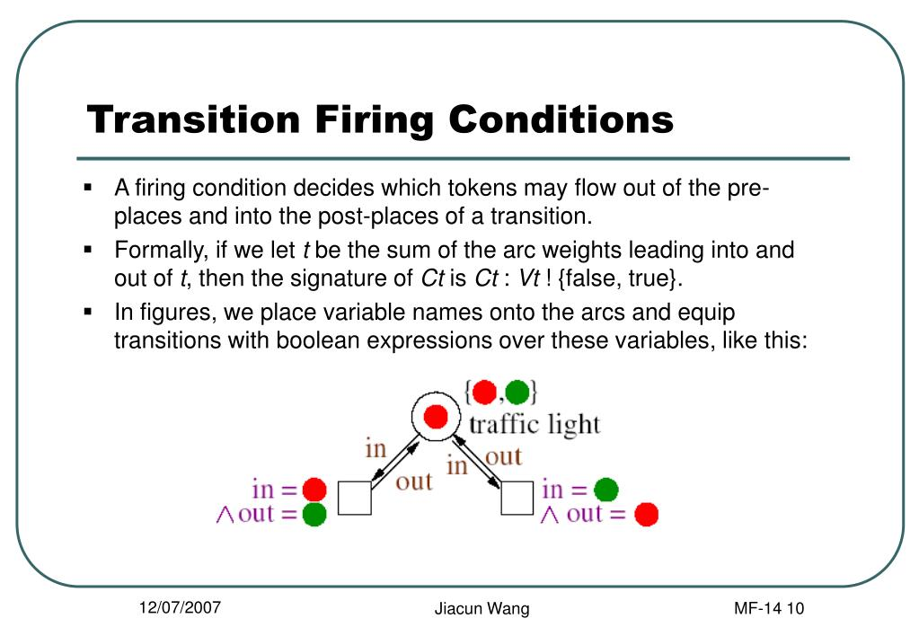 Transition Firing Conditions