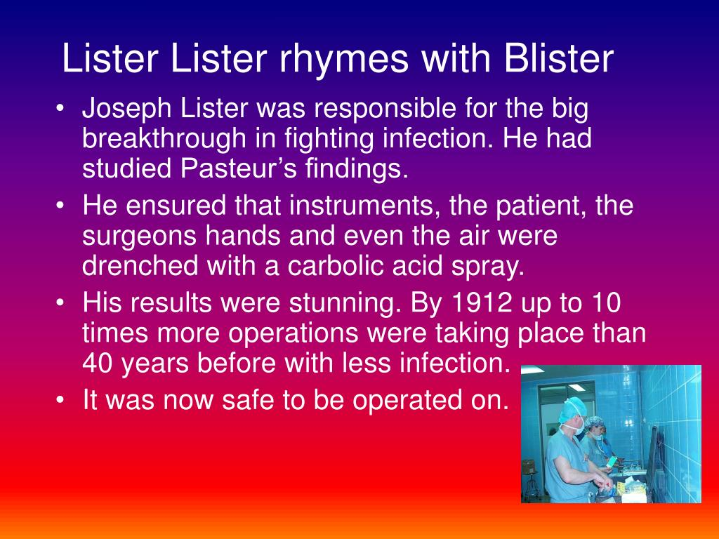 Lister Lister rhymes with Blister