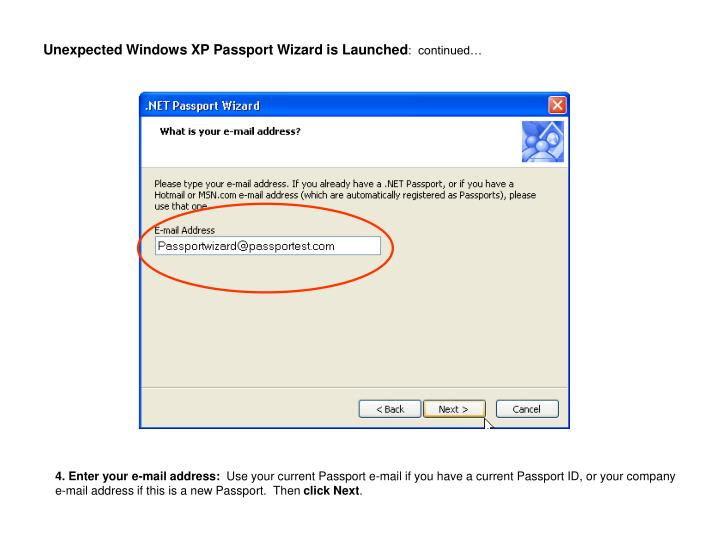 Unexpected Windows XP Passport Wizard is Launched