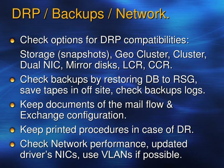 DRP / Backups / Network.