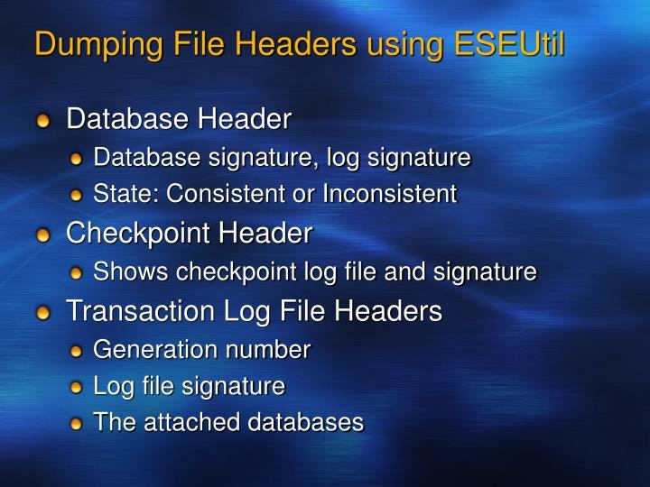 Dumping File Headers using ESEUtil