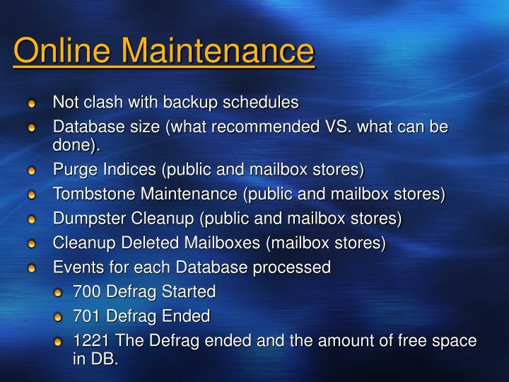 Online Maintenance